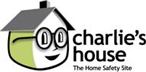 Charlie's House - The Home Safety Site